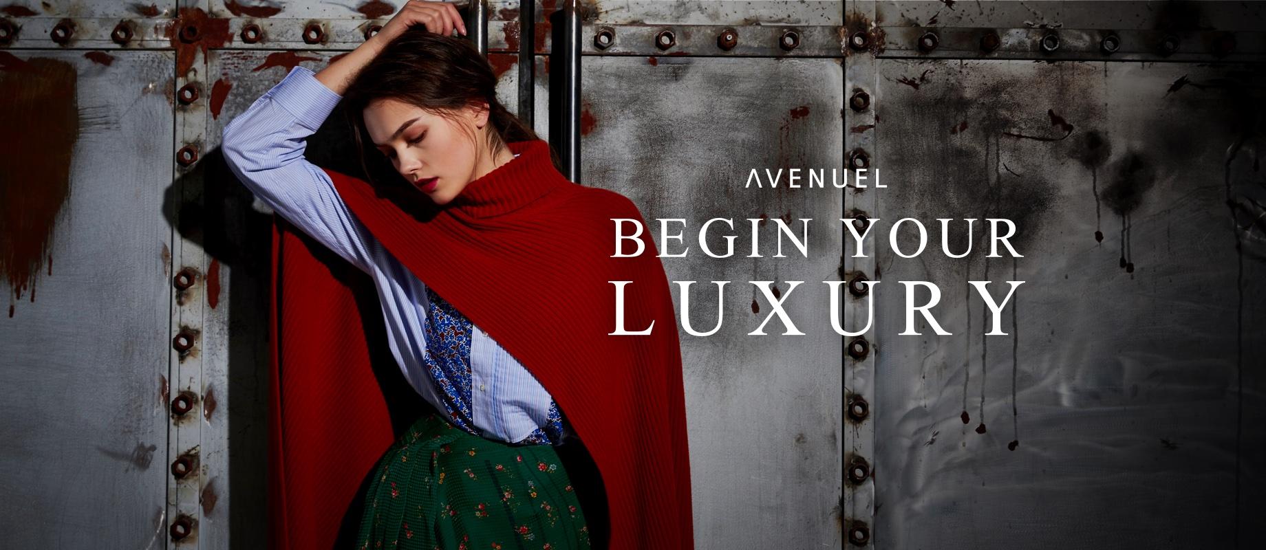 AVENUEL BEGIN YOUR LUXULY